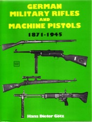 German Military Rifles and Machine Pistols